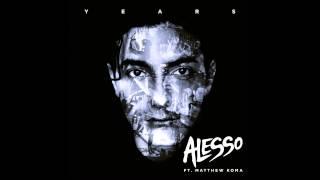 Alesso Feat. Matthew Koma Years  Hq