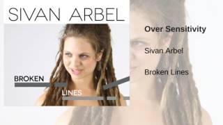 Sivan Arbel - Over Sensitivity