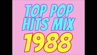 Top Pop Hits of 1988 Mix