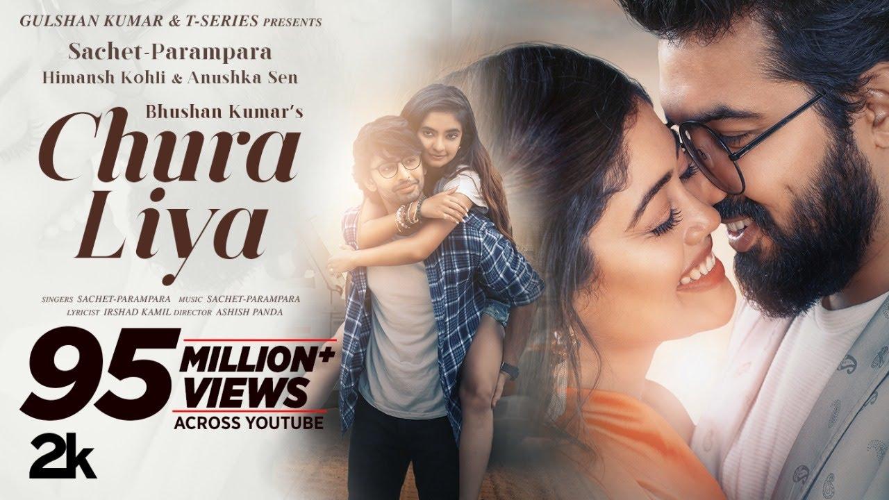 Download Chura Liya (Video) | Sachet - Parampara | Himansh K, Anushka S | Irshad K | Ashish P | Bhushan Kumar