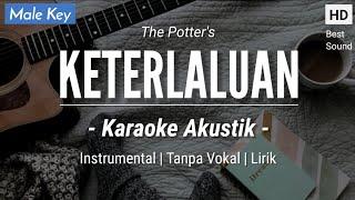 Download Lagu KETERLALUAN (KARAOKE) - THE POTTERS (MALE KEY | ACOUSTIC GUITAR) mp3