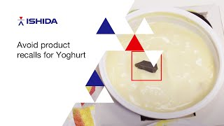 Ishida X Ray inspection for the dairy producers  - yoghurts