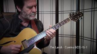 Tim Lerch plays the Comins GCS-16-1