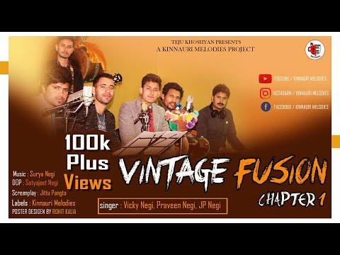 Vintage Fusion - Chapter 1 | Kinnauri Folk With Modern Melodies | Surya Music | Kinnauri Melodies