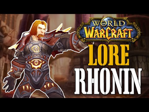 Rhonin - World of Warcraft Lore Lesson
