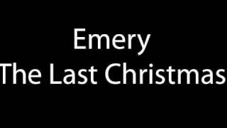 Watch Emery The Last Christmas video