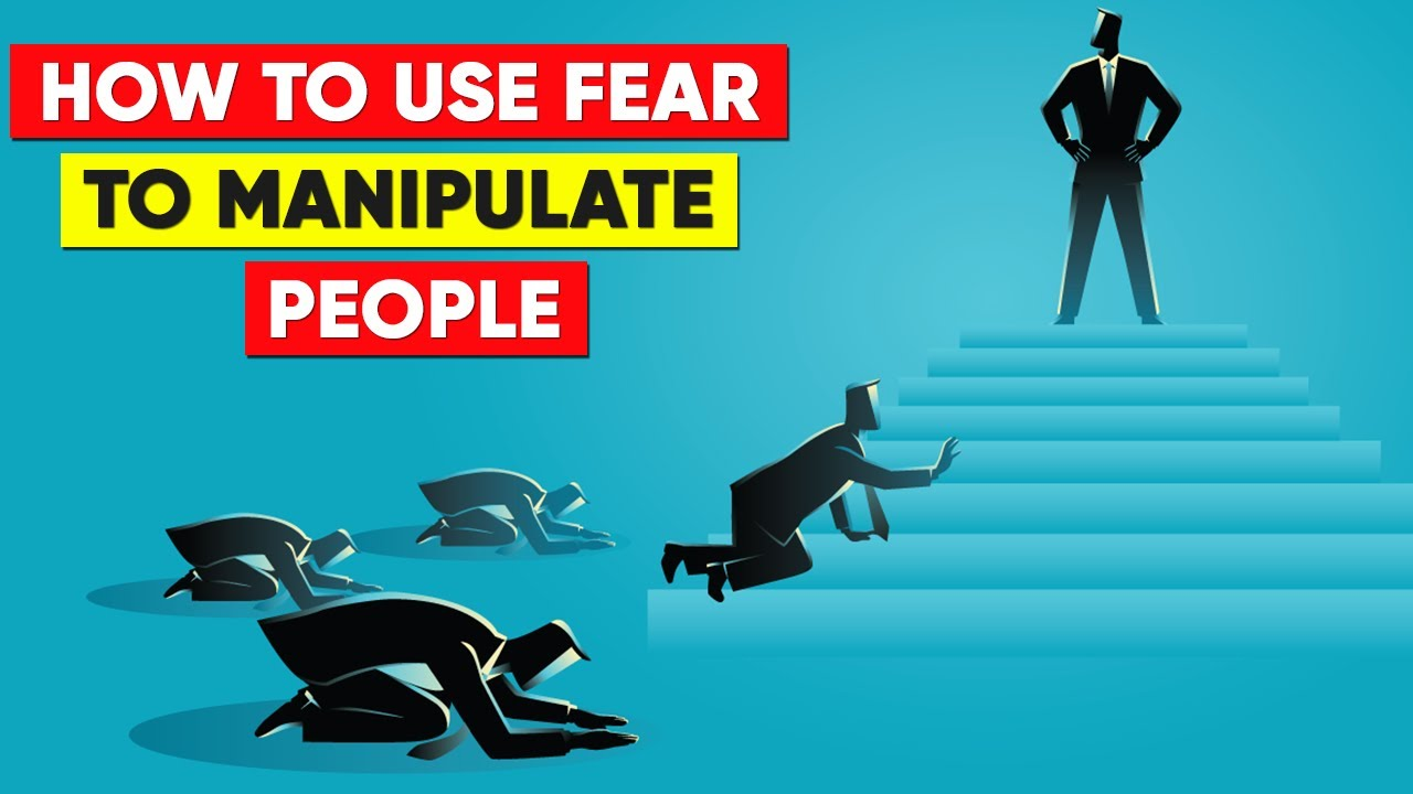 How To Use Fear To Manipulate People in 2021 - YouTube