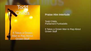 Praise Him Interlude