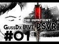 THE INPATIENT PS4 01 GussDx Live VR mp3