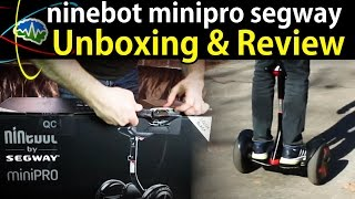 Ninebot Minipro Segway - Unboxing & Review