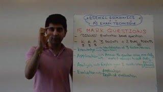 Edexcel AS Economics - 15 Marker Exam Technique