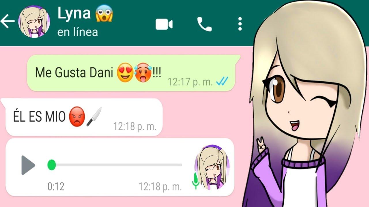 Conversación Con Lyna En Whatsapp 😱 Me Gusta Dani🥰 ( Broma sale muy mal ) 💔