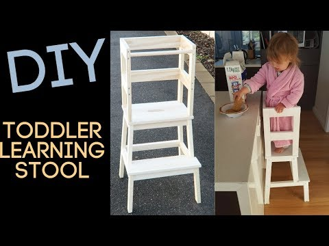 DIY TODDLER LEARNING STOOL | MONTESSORI KITCHEN TOWER | IKEA HACK