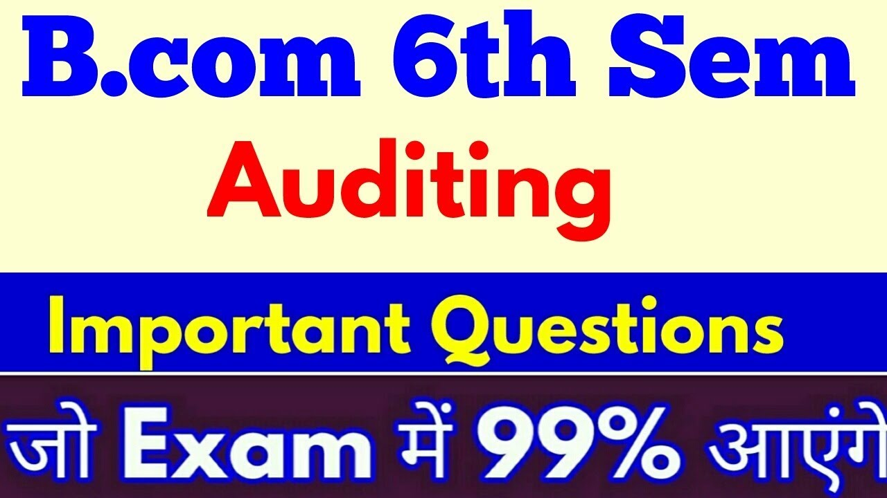 #Auditing Important questions #Bcom 6th Sem जो #Exam में 99% आ सकते हैं- By  ARUN GAUTAM