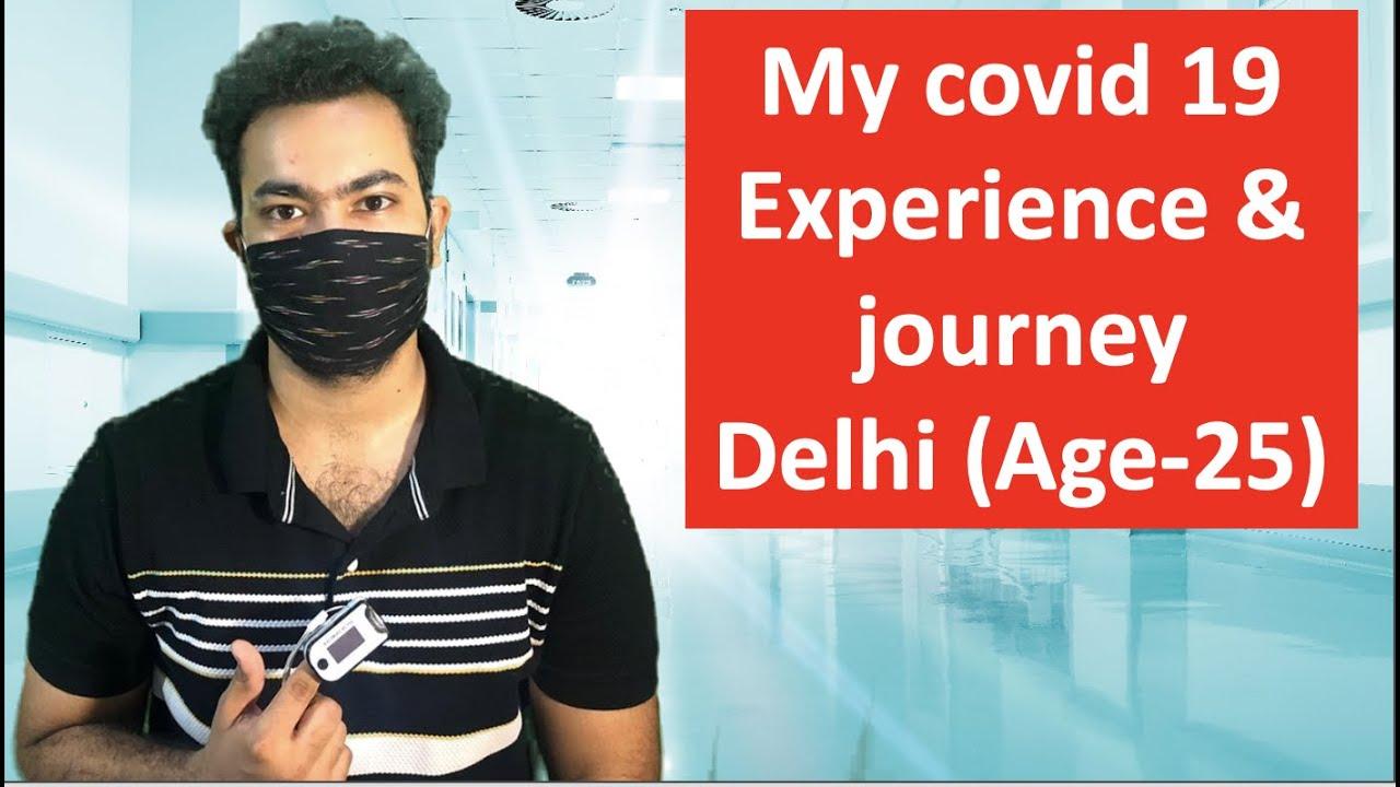 My Covid 19 (coronavirus) journey (Age 25)| Symptoms, Test, Medicines, Recovery and Plasma donation
