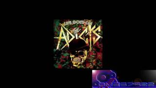 Im not scared of you - Adicts(NEW ALBUM 2009) 320KPS!!!!