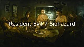 Resident Evil 7: Biohazard Прохождение ✪ Ищем жену без регистраций и смс✪ Часть №2