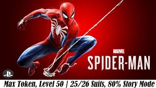 [PS4] Marvel Spider-Man | Max Token, Level 50 | 25/26 Suits, 80% Story Mode Save