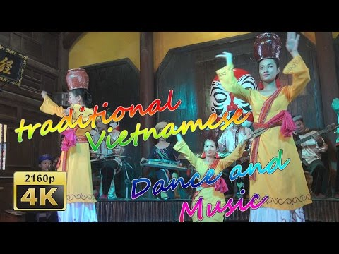 Traditional Vietnamese Dance and Music - Vietnam 4K Travel Channel
