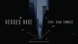 """Heroes Rise"" (feat. Sam Tinnesz) // Produced by Tommee Profitt"