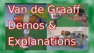 Van De Graaff Demonstrations And Explanations