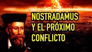 Nostradamus y el próximo conflicto en el mundo
