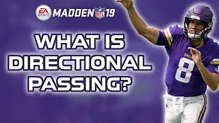 Directional Passing - Madden 19 Tips