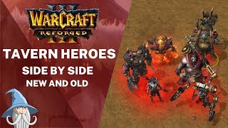 Tavern Heroes Models Side by Side with Old Models | Warcraft 3 Reforged Beta