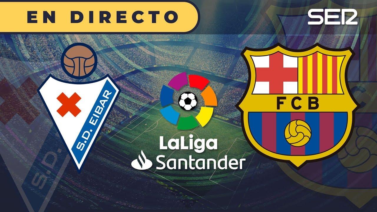 Eibar vs Barcelona: en vivo minuto a minuto del partido de la ...