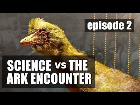 Science vs The Ark Encounter: Episode 2 - Archaeopteryx