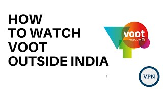 How to Watch Voot outside india