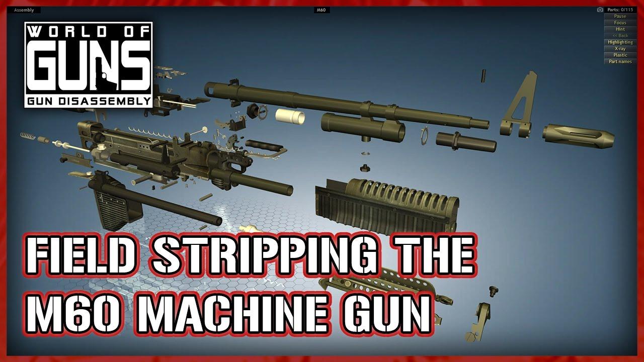 World Of Guns: Fieldstripping the M60 Machine Gun