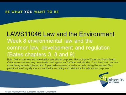 LAWS11046_8 week 8 environmental law and common law, development and regulation