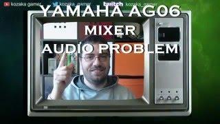 yamaha ag03 ag06 sound problem