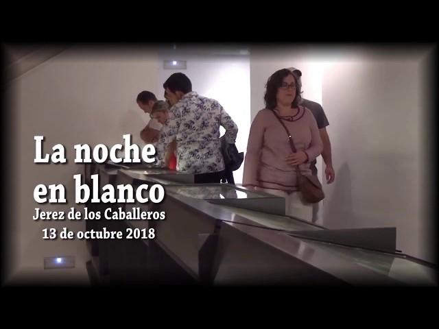 Promo II Noche en Blanco en Jerez de los Caballeros