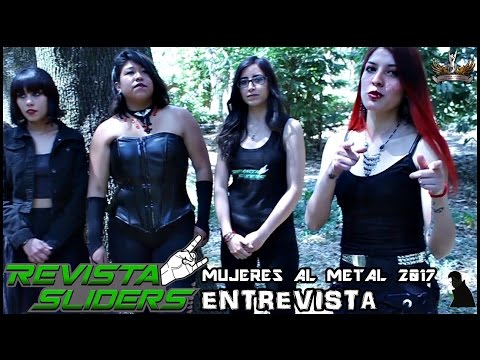 MUJERES AL METAL 2017 Entrevista Grupal en REVISTA SLIDERS