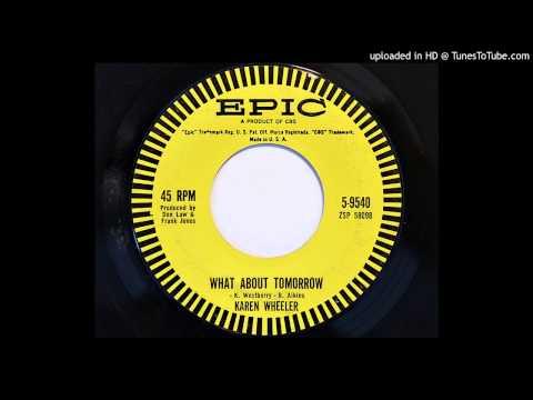 Karen Wheeler - What About Tomorrow (Epic 9540) [1962 teener]