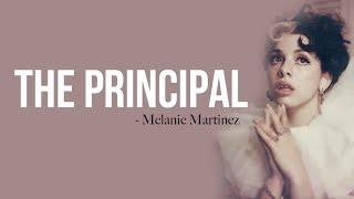Melanie Martinez - The Principal [Full HD] lyrics