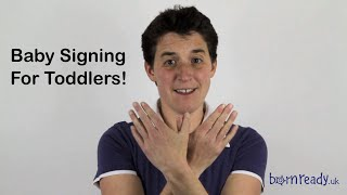 How and why to use baby sign language with your Toddler (It's never too late to start!)