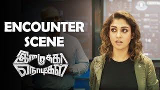 Imaikkaa Nodigal Encounter Scene | Tamil New Movies | 2018 Online Movies