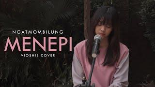 Download NGATMOMBILUNG - MENEPI ( VIOSHIE COVER)