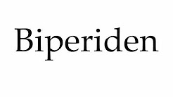 How to Pronounce Biperiden