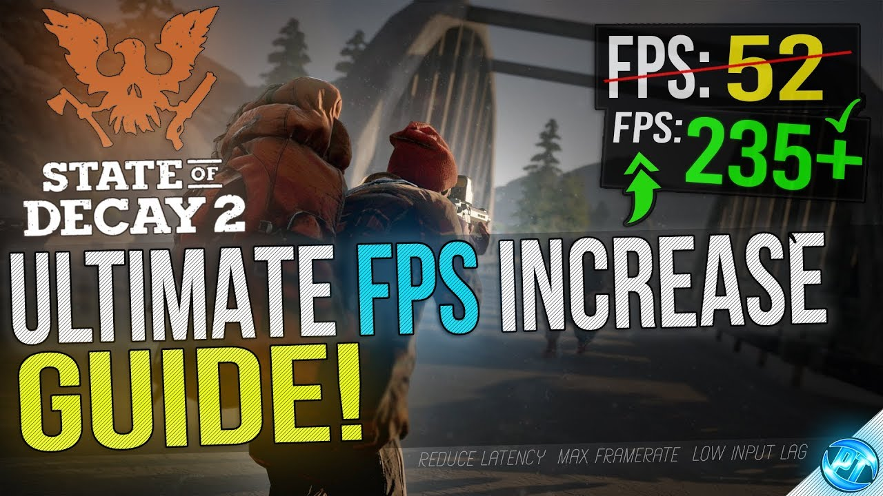 🔧 State Of Decay 2: Dramatically increase performance / FPS with any setup!