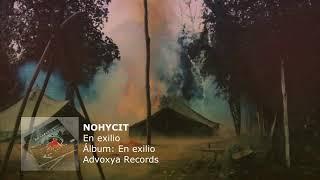 Nohycit - En exilio (Videoclip)