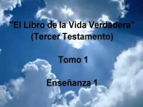 El Libro de la Vida Verdadera Tomo 1/12  Enseñanza 1/366.mp4