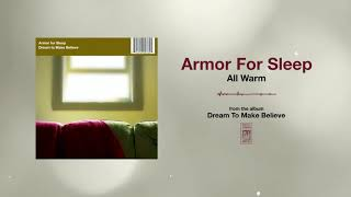 Armor For Sleep All Warm YouTube Videos