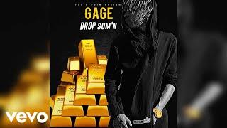 Gage - Drop Sum'n (Official Audio)