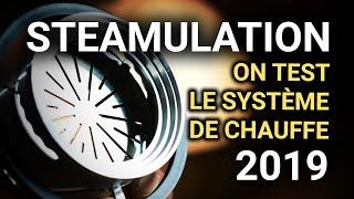 Le système de chauffe de Steamulation : une révolution?