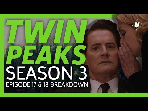 Twin Peaks Season 3 Parts 17 & 18 Finale Recap! | The Past Dictates the Future & What is Your Name?