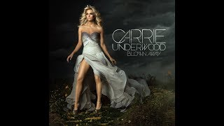 Blown Away (Official Audio) - Carrie Underwood